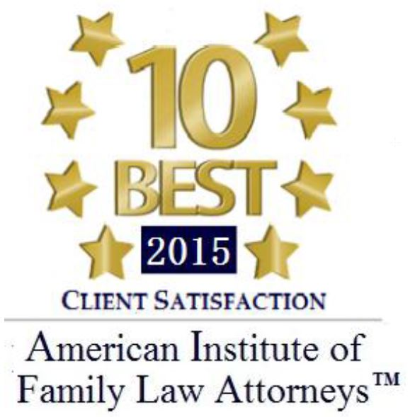 Accolade: American Institute of Family Law Attorneys 10 Best 2015 Client Satisfaction